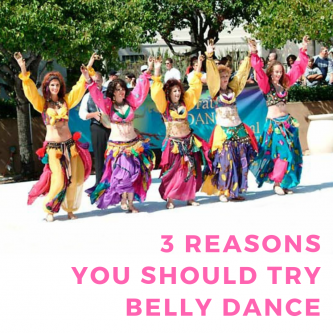 3 reasons to try belly dance